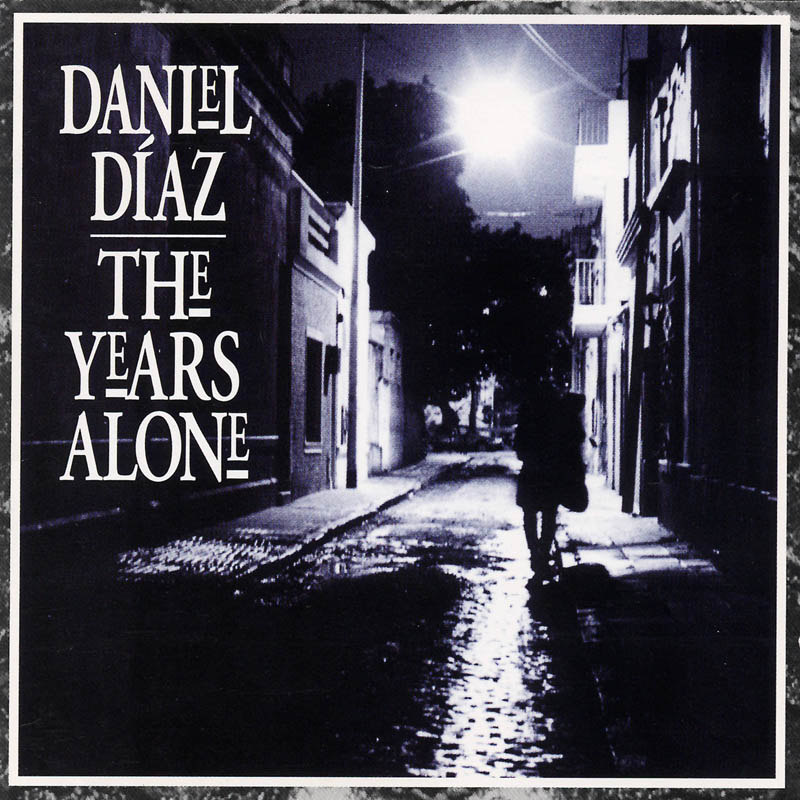 The Years Alone (cover art) album by Daniel Diaz