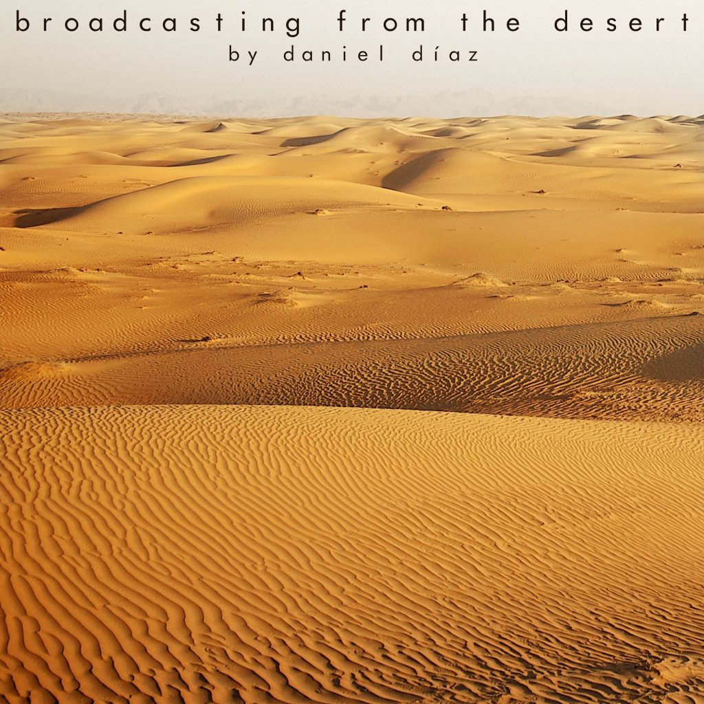 broadcasting from the desert