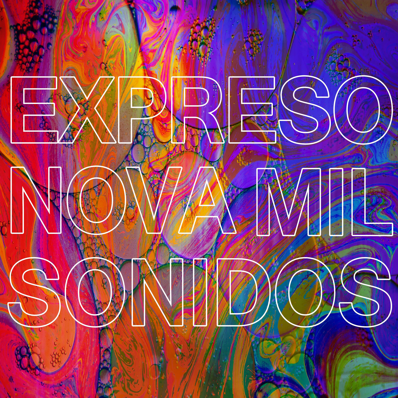 Single 2021 Expreso Nova Mil Sonidos